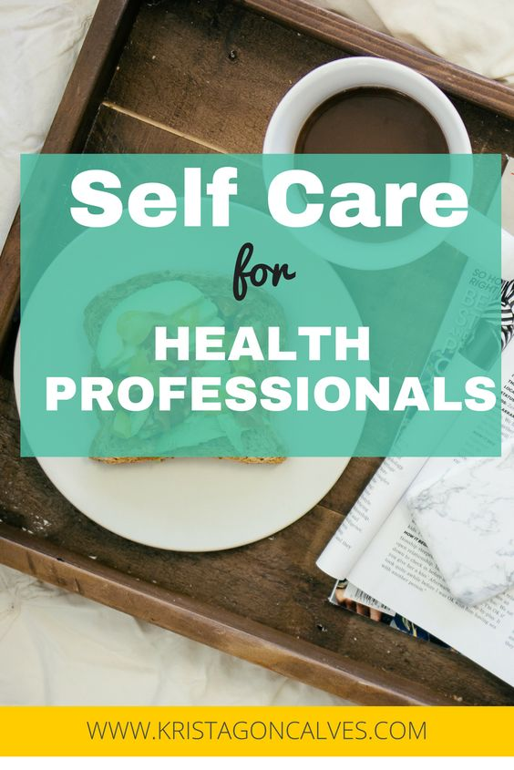 Self care for health professionals and wellness experts