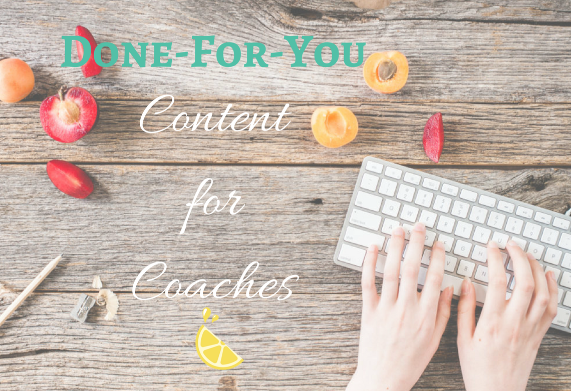 Done for You Content for Coaches