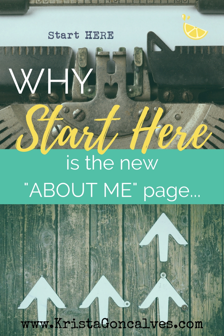 Why the Start Here page is the new About Me page | Making Lemonade
