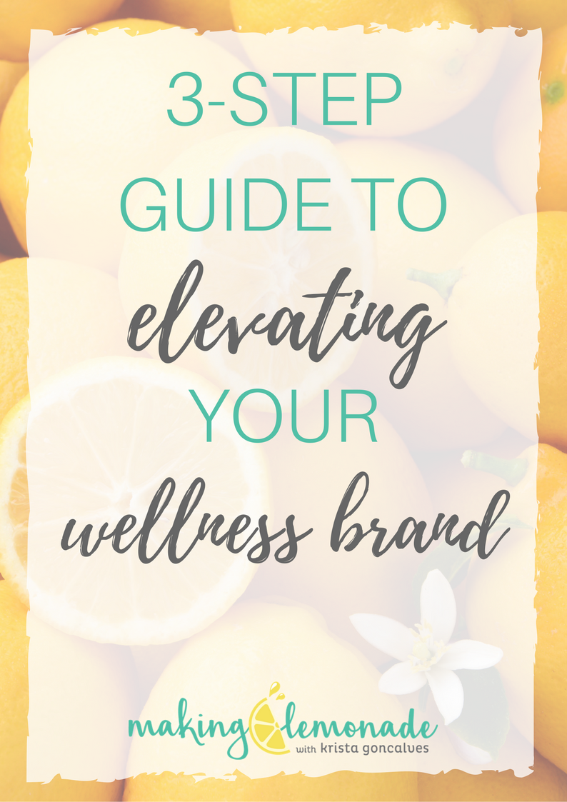 3-Step Guide to Elevating Your Wellness Brand
