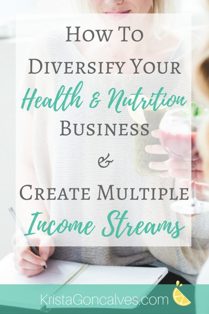 How to Diversify Your Health & Nutrition Business and Create Multiple Income Streams