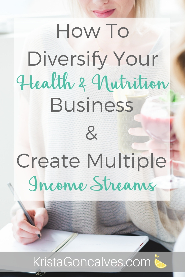 Health & Nutrition Professionals - multiple income streams | Making Lemonade with Krista Goncalves