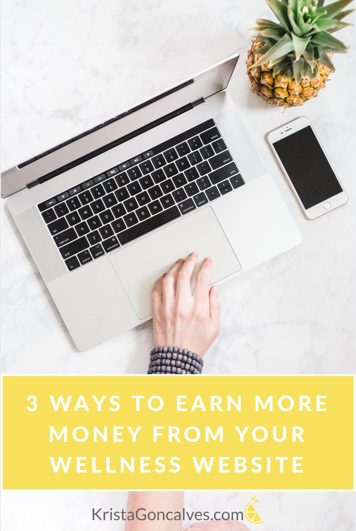 3 Ways to Earn More Money From Your Wellness Website | Making Lemonade with Krista Goncalves
