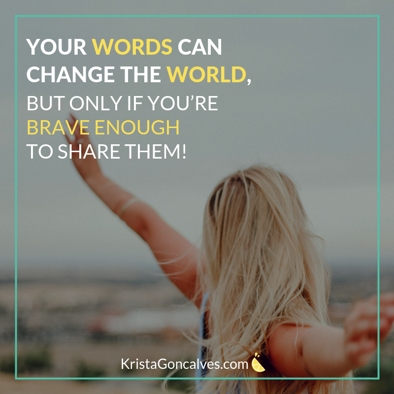 10 Intuitive Blogging Tips: Words Can Change the World, But Only If You're Brave Enough to Share Them!