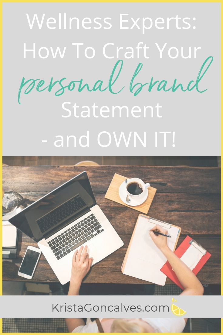 Wellness Experts: how to craft your personal brand statement and confidently own it | Making Lemonade with Krista Goncalves