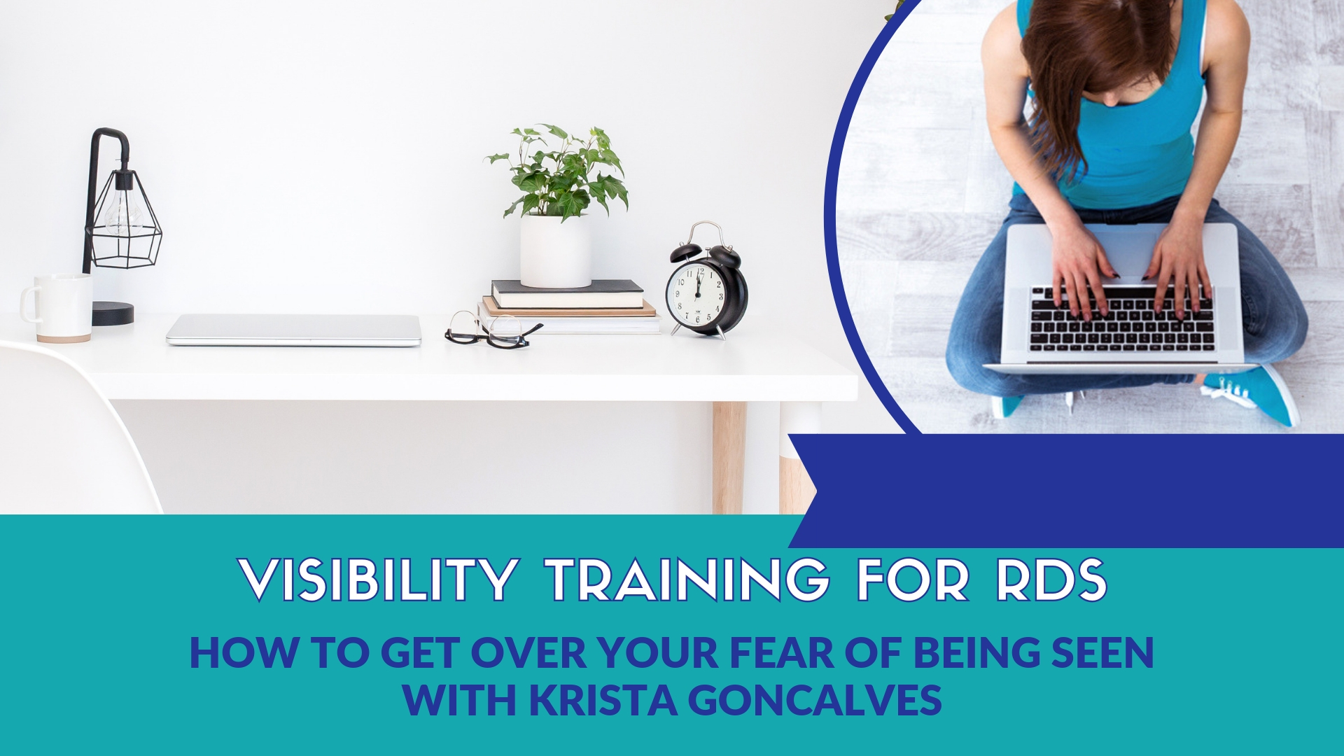 The Dietitian HQ Society - Visibility Training