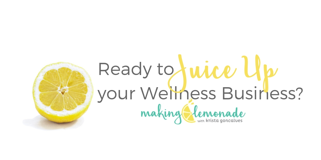 Juice Up Your Wellness Biz + Brand Group