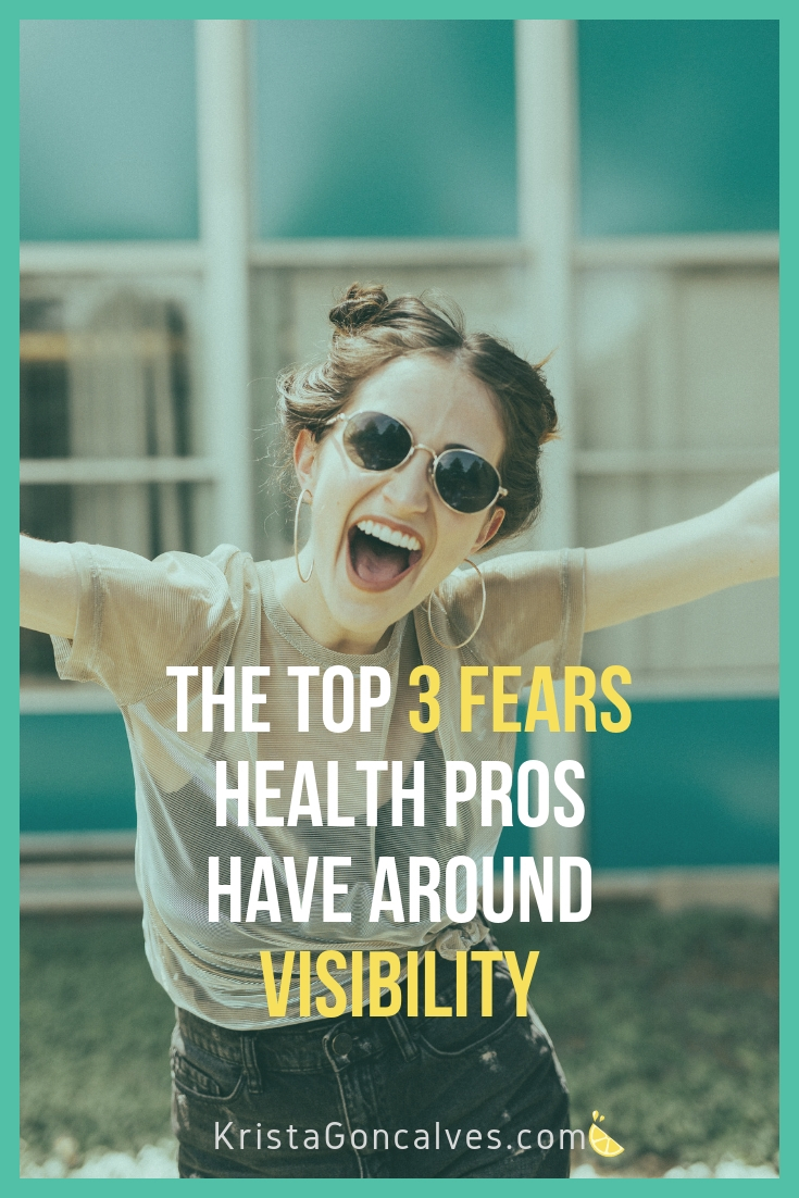 Fear of being seen - the top 3 fears Health Pros have around visibility